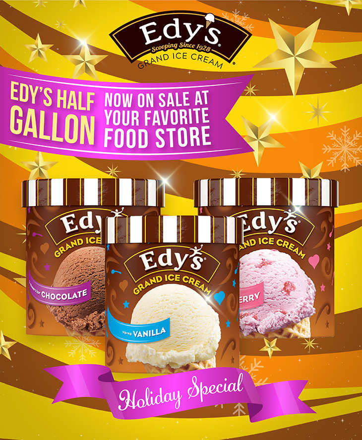 Edys Half Gallon Holiday Specials at Fun Foods Wholesale Ltd