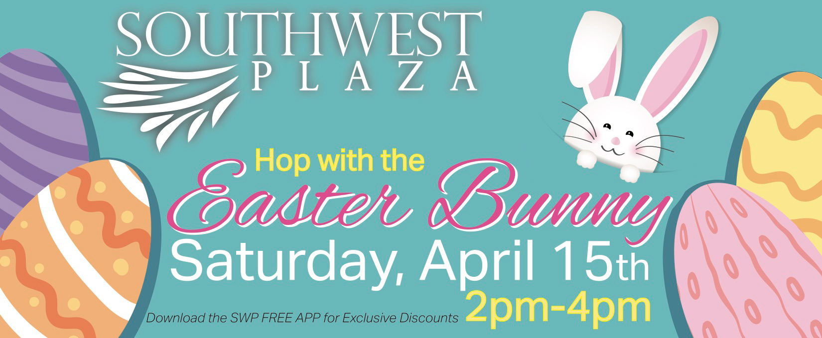 SouthWest Plaza | Hop With The Easter Bunny | April 15th 2PM - 4PM!