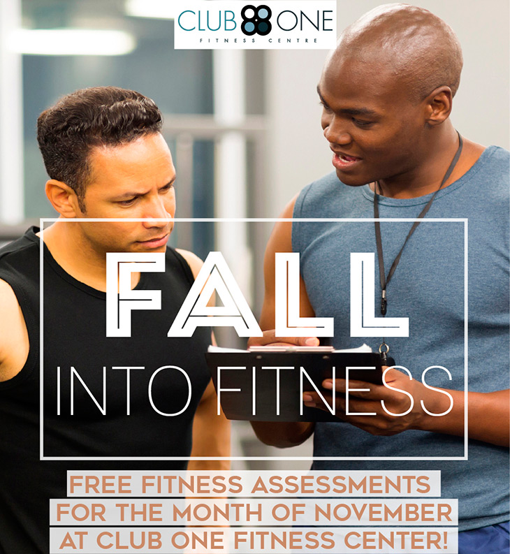 Fall Into Fitness at Club One Fitness Centre