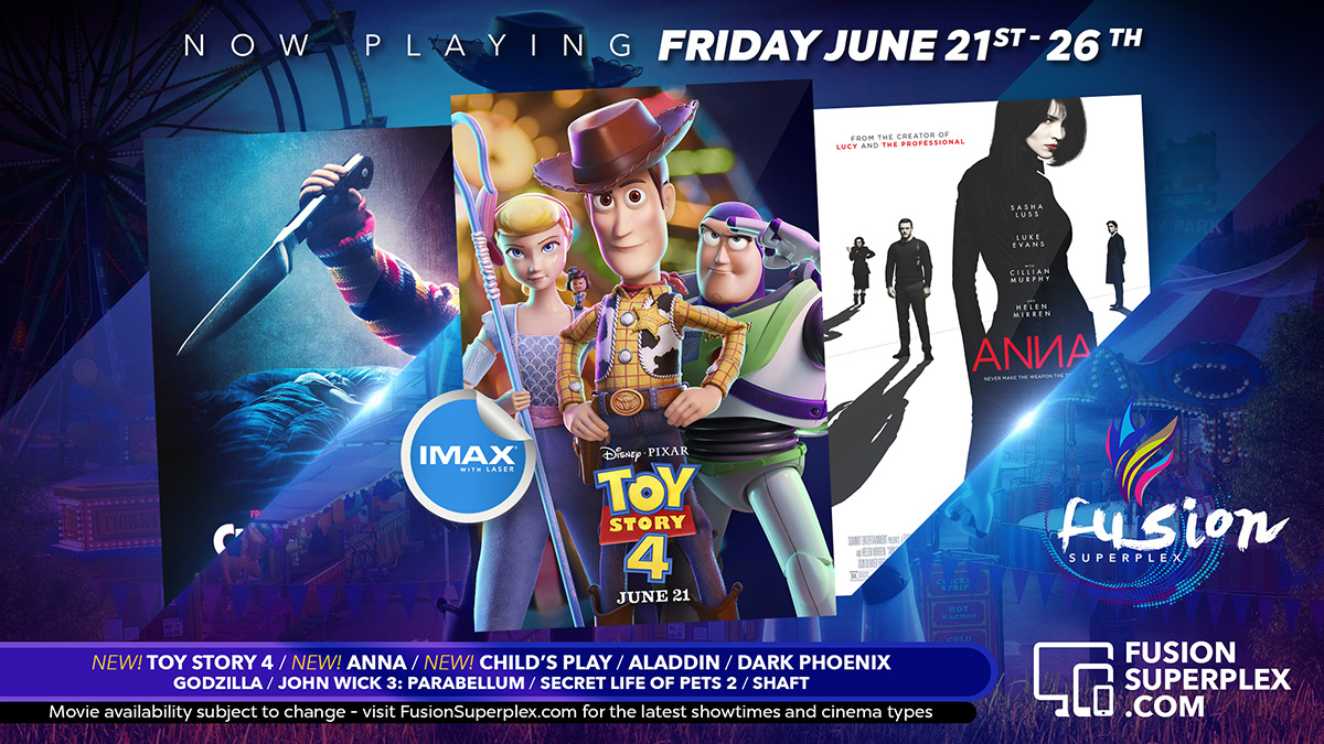 Now In Theaters at Fusion Superplex | NEW Movies - Toy Story 4, Anna and Child's Play