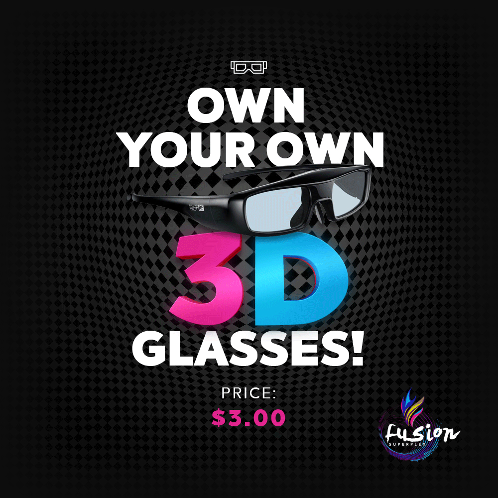 Own Your Own 3D Glasses for $3.00 at Fusion Superplex