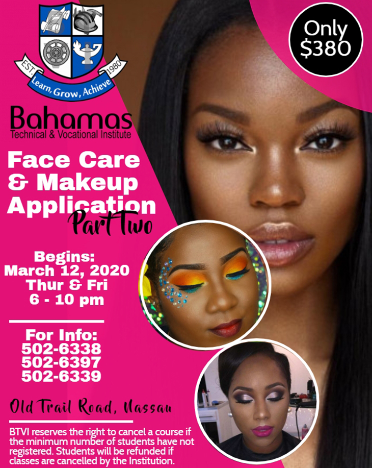 Bahamas Technical & Vocational Institute (BTVI) - Face Care And Makeup Application