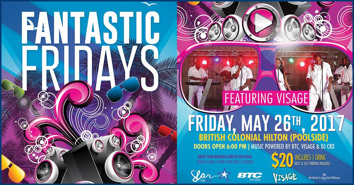 British Colonial Hilton Fantastic Fridays | May 26th 2017