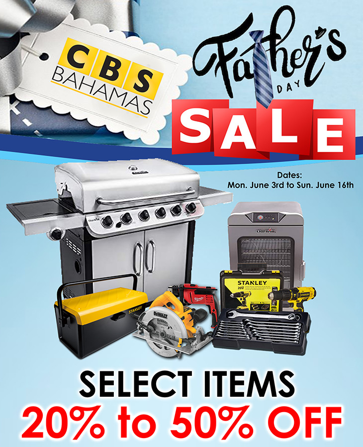 Father's Day SALE at CBS Bahamas!