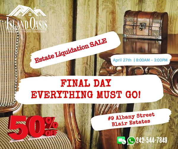 Estate Liquidation Sale - FINAL DAY!