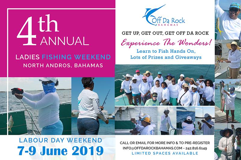 4th Annual Off Da Rock Bahamas Ladies Fishing Weekend 2019