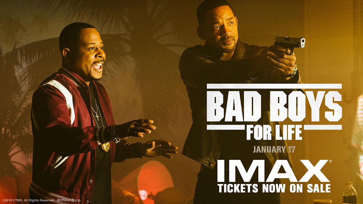 Experience Bad Boys For Life in IMAX!