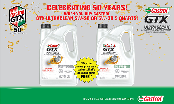 Celebrating 50 Years! When You Buy Castrol GTX Ultra Clean 5W-20 or 5W-30 5 Quarts!