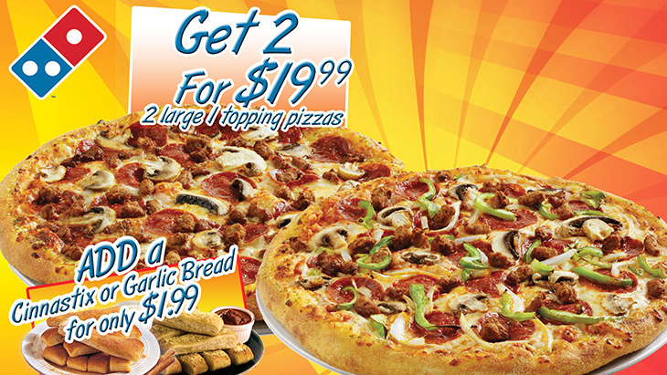 Get 2 For 19.99 Deal at Dominos Pizza!