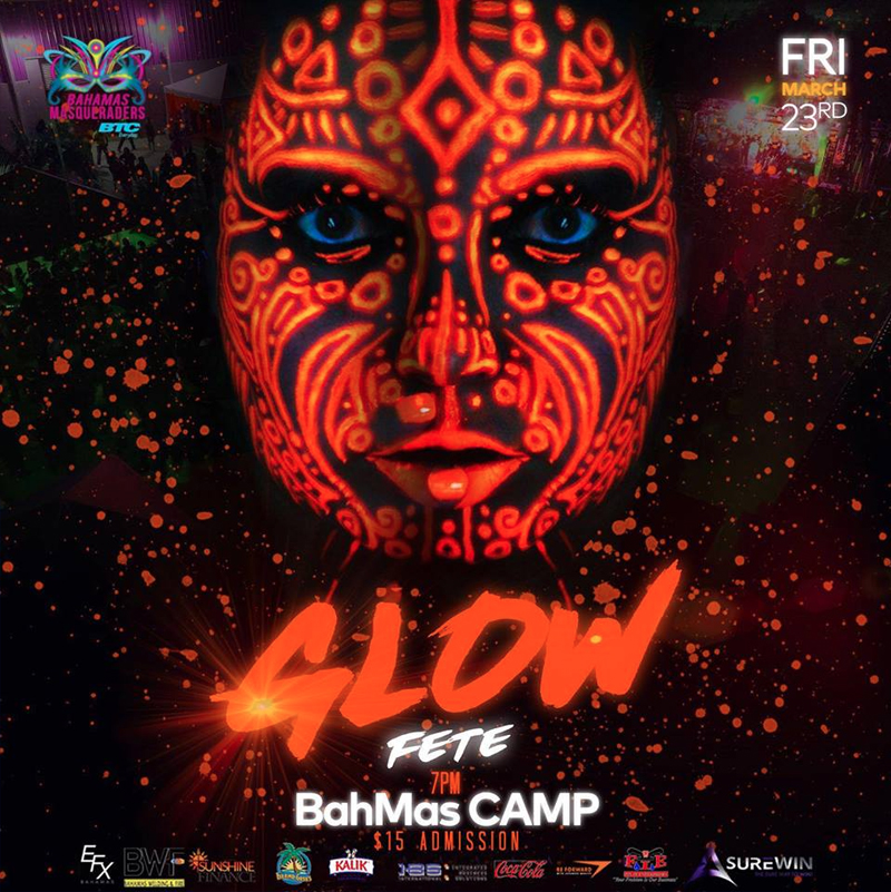 GLOW FETE Hosted by Bahamas Masqueraders