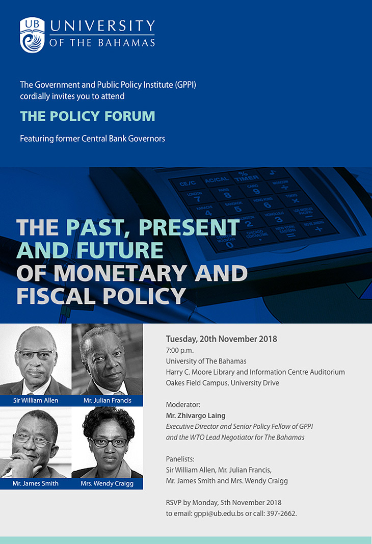 University of The Bahamas The Policy Forum | November 20th 2018