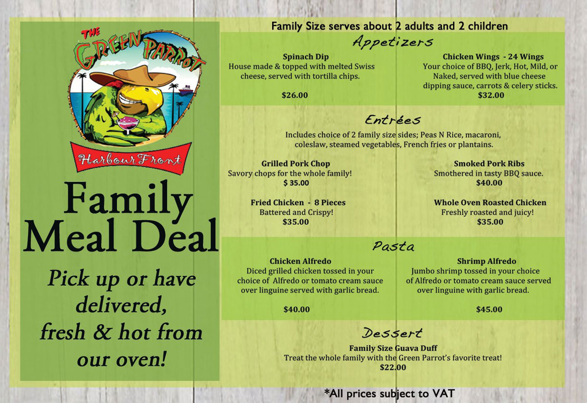 Try our new Featured Family Size Dishes!... Green Parrot Harbour Front