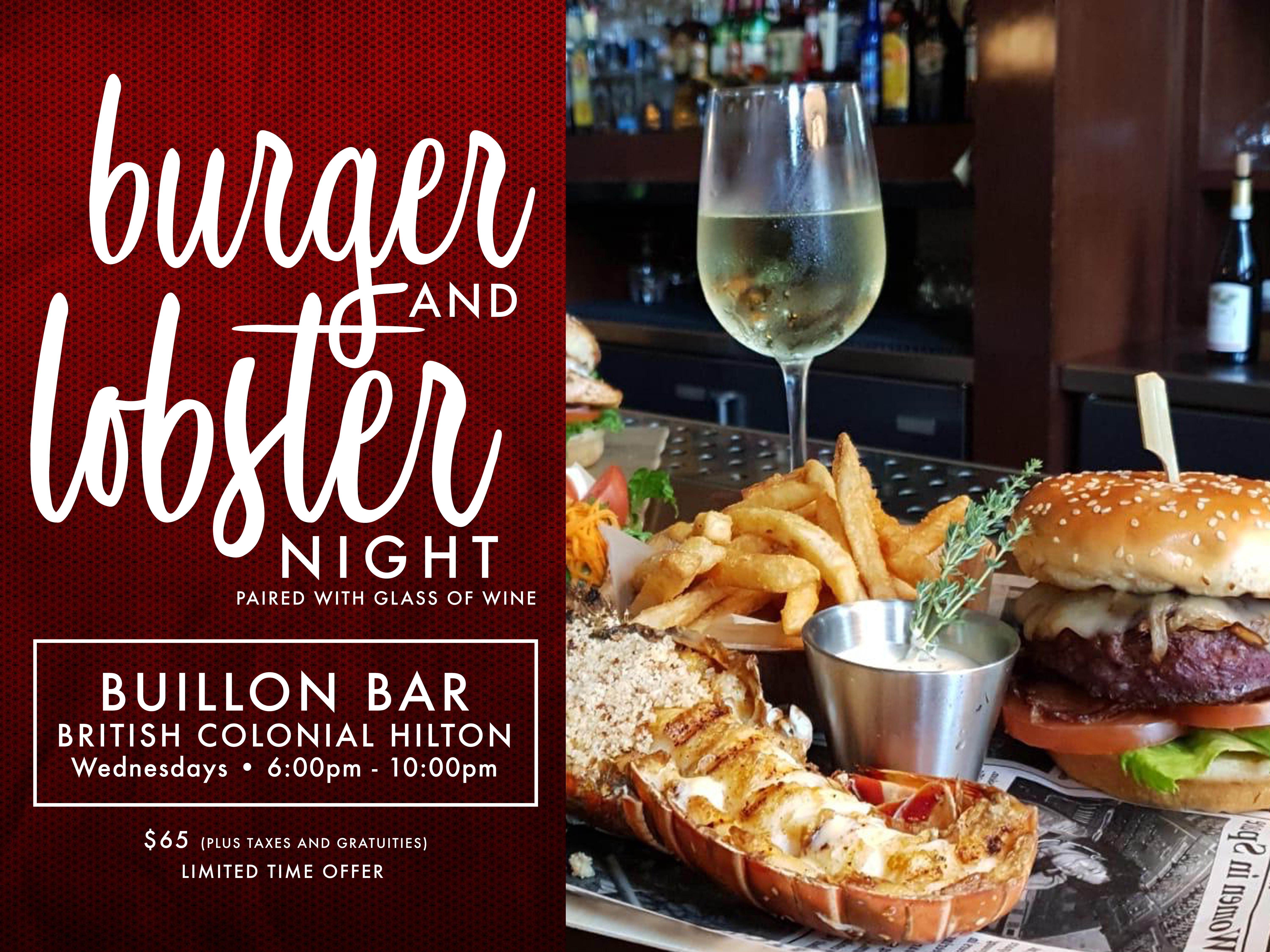 Burger and Lobster Night at the British Colonial Hilton