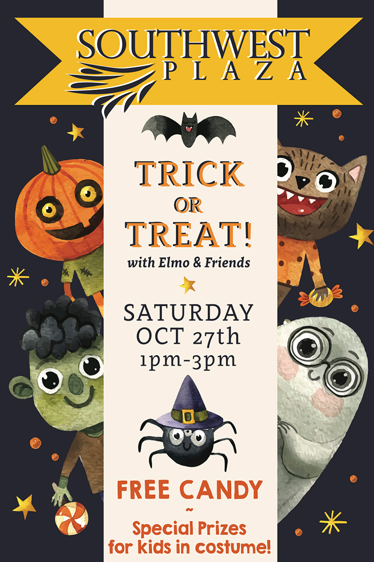 SouthWest Plaza | Trick Or Treat With Elmo and Friends! Oct 27th 1PM - 3PM