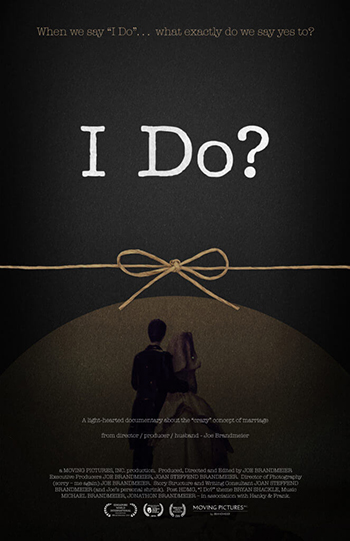 I Do? - Marriage Documentary