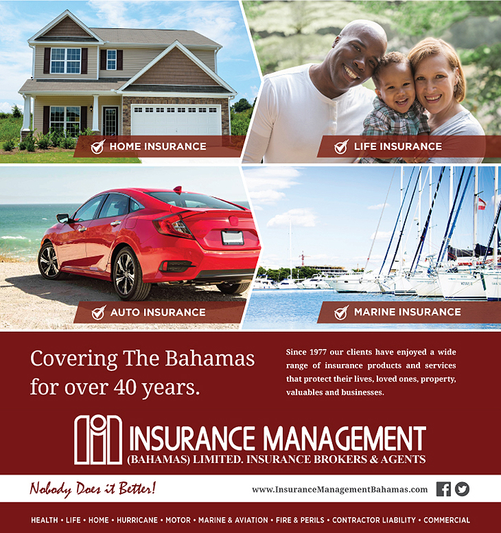Insurance Management (Bahamas) Ltd. Fire, Accident, Motor, All Risks, Professional Indemnity, Marine, as well as Health and Life