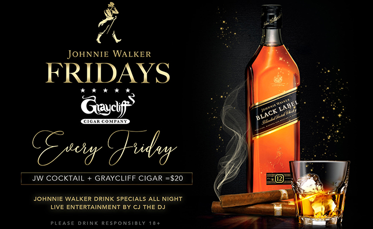 Johnnie Walker Happy Hour See you on Fridays from 7-10pm!