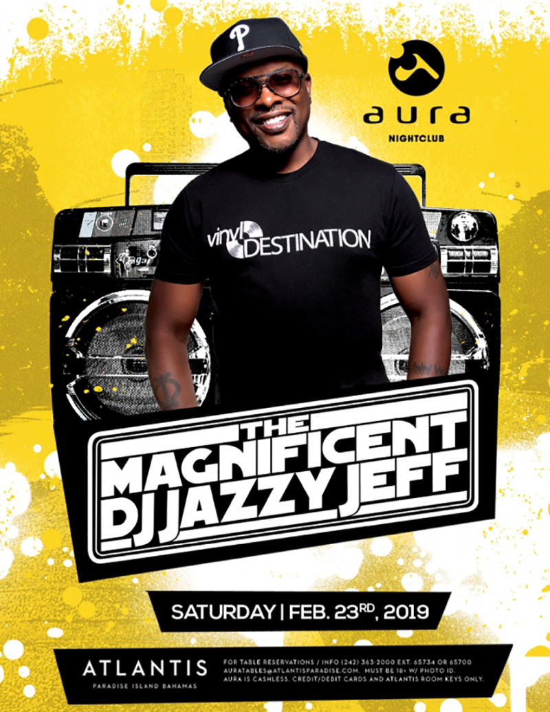 The Magnificent Dj Jazzy Jeff At Aura