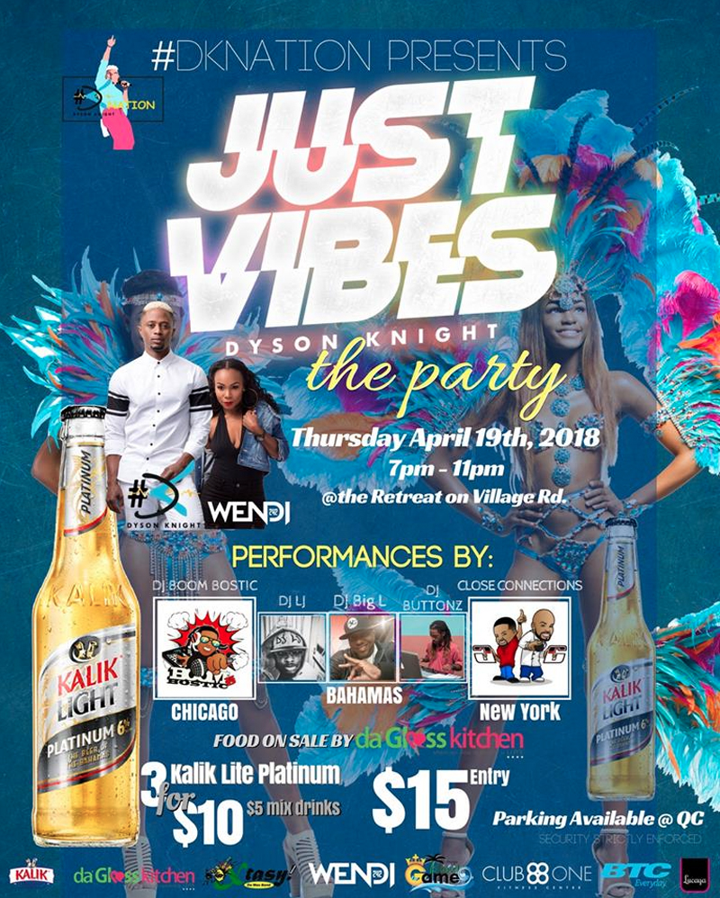 JUST VIBES the Party Hosted by Dyson Knight