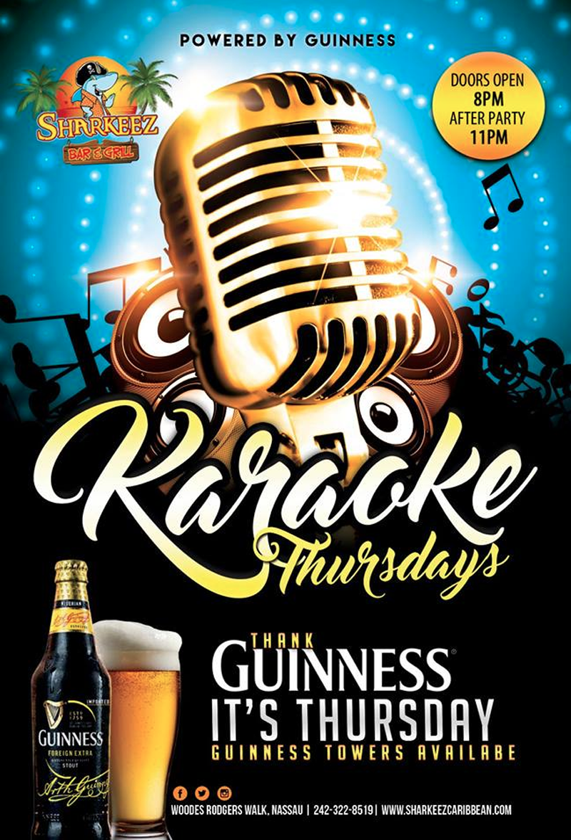 Karaoke Thursdays Powered by Guinness Hosted by Sharkeez Nassau