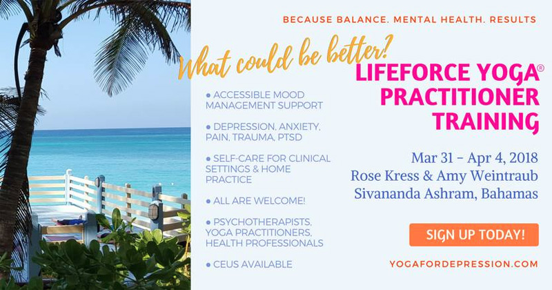 Yoga for Mood Management LifeForce Yoga Practitioner Training