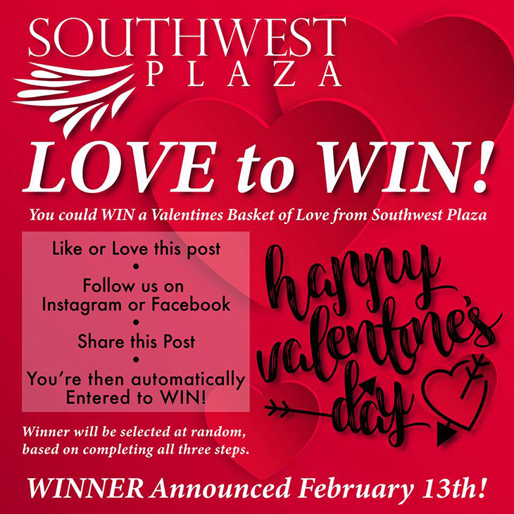 LOVE to WIN! At Southwest Plaza!