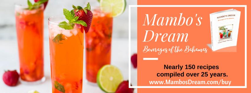 Mambos Dreams Beverages of The Bahamas
