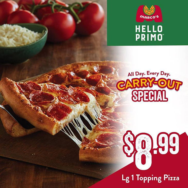 NEW AT MARCO'S PIZZA - Order a large 1 topping pizza for $8.99, Carry-Out ONLY
