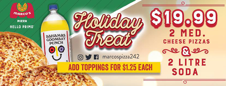 NEW AT MARCO'S PIZZA - Holiday Treat | $19.99 2 Med. Cheese Pizzas And 2 Litre Soda.