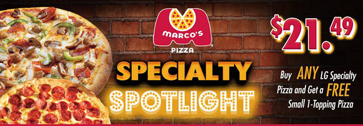 Specialty Spotlight! Buy ANY large Specialty Pizza and get a FREE small 1-Topping Pizza!