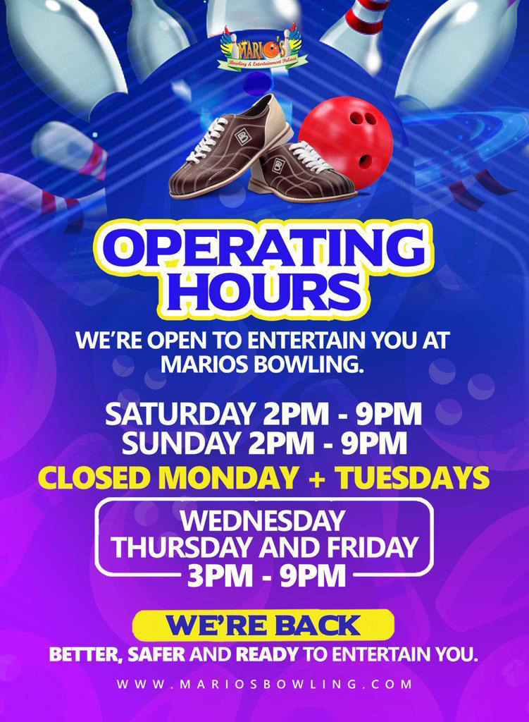 Opening Hours at Marios Bowling and Entertainment Palace.