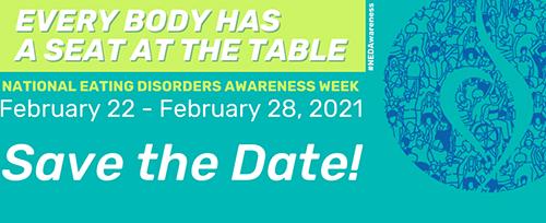 February: National Eating Disorders Awareness Week