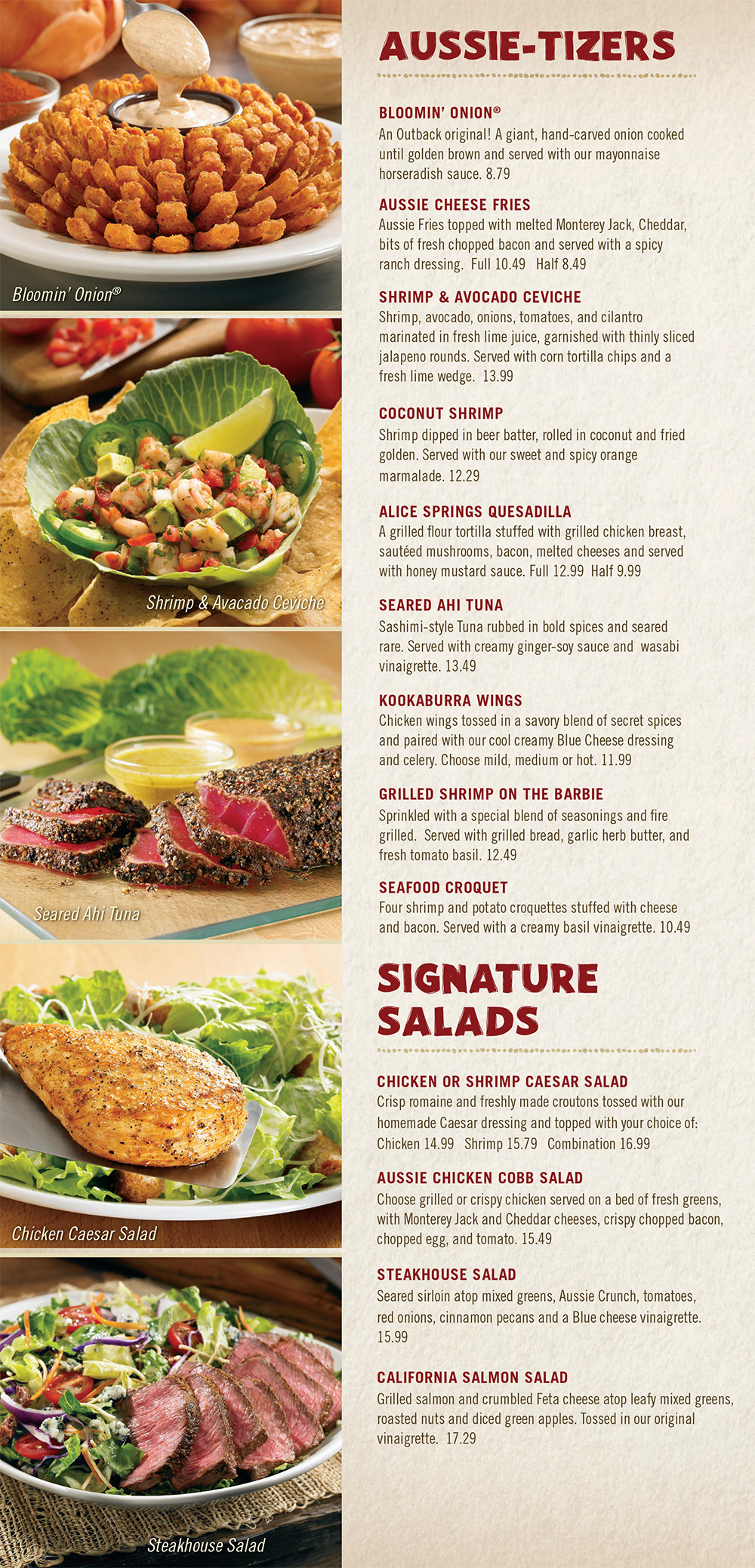 Outback Steakhouse. The home of juicy steaks, spirited drinks and Aussie hospitality. Enjoy steak, chicken, ribs, fresh seafood & our famous Bloomin' Onion.