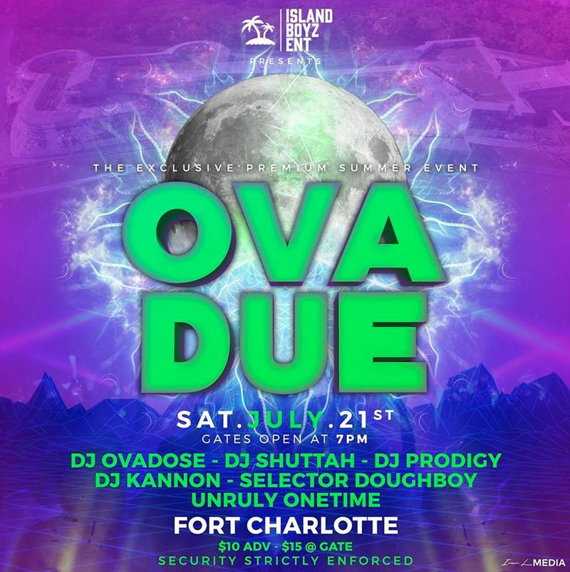 OVADUE Hosted by Island Boys Entertainment
