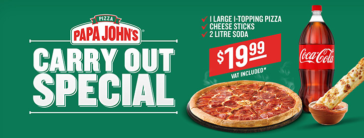 Papa Johns Pizza | Carry Out Specials