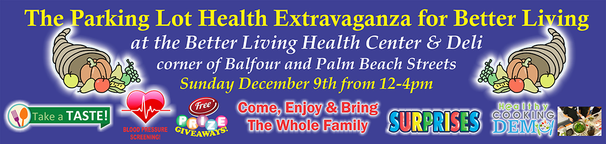 The Parking Lot Heath Extravaganza For Better Living At The Better Living Health Center & Deli