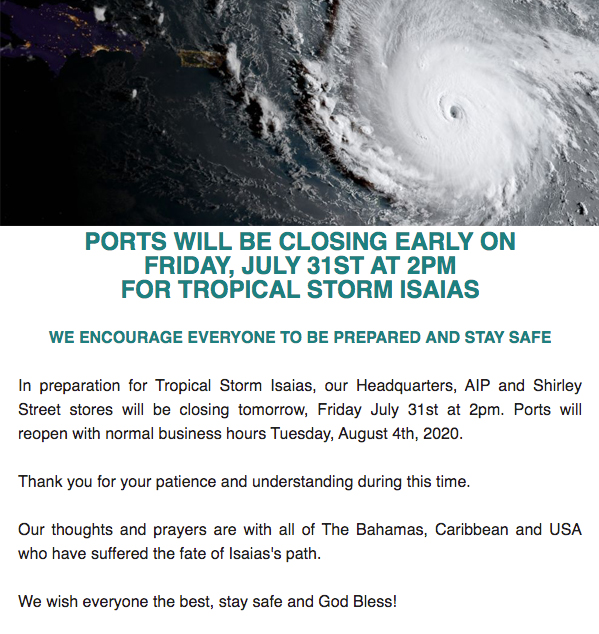 PORTS WILL BE CLOSING EARLY ON FRIDAY, JULY 31ST AT 2PM FOR TROPICAL STORM ISAIAS