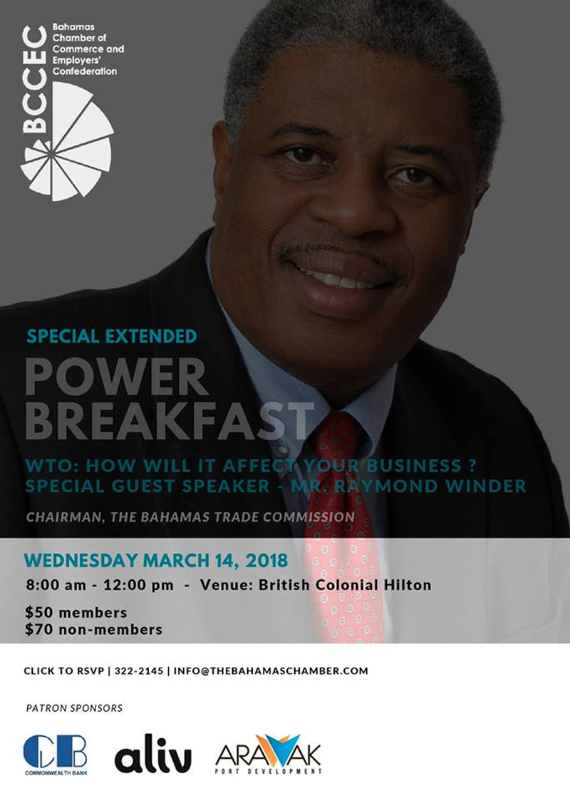 Power Breakfast - WTO: How Will it Affect Your Business? Hosted by Bahamas Chamber of Commerce
