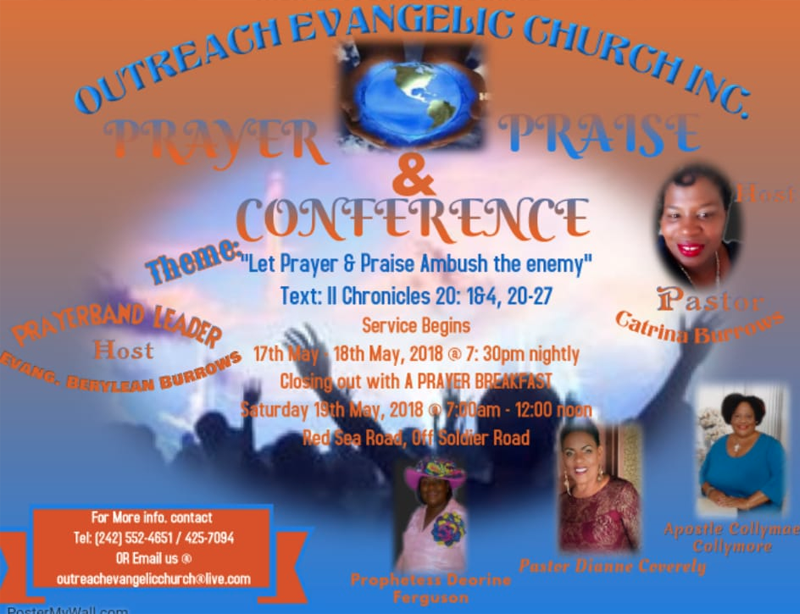 Prayer and PRAISE Conference Hosted by Outreach Evangelic Church Inc.