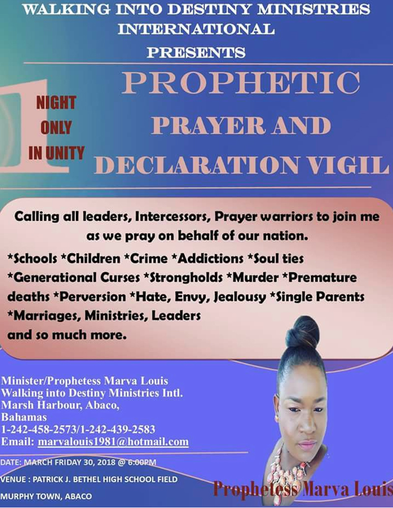Prophetic, Deliverance, Prayer and Declaration Vigil Hosted by Prophetess Marva Louis