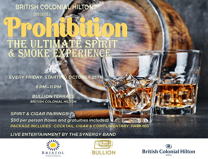 Prohibition The Ultimate Spirit and Smoke Experience. British Colonial Hilton