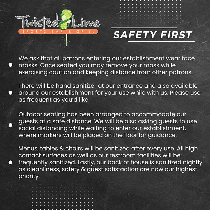 Safety First And Enjoy Your Time At Twisted Lime Sports Bar & Grill.