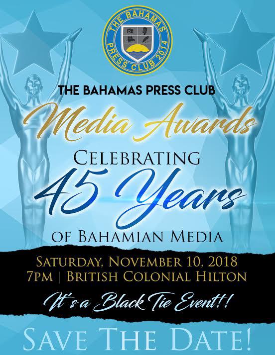 The Bahamas Press Club Awards Celebrating 45 Years Of Bahamian Media