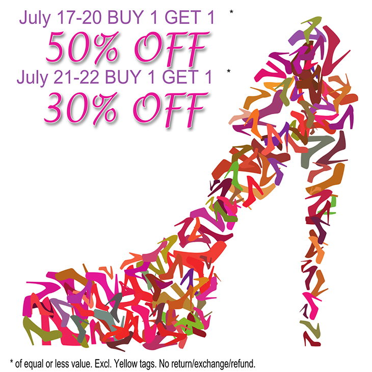 BUY 1 GET 1* 50% OFF SALE July 17-20 & BUY 1 GET 1* 30% OFF July 21-22