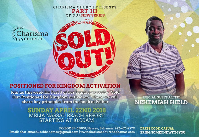 SOLD OUT PART 3 : Special Music Nehemiah Hield Hosted by Charisma Church Bahamas
