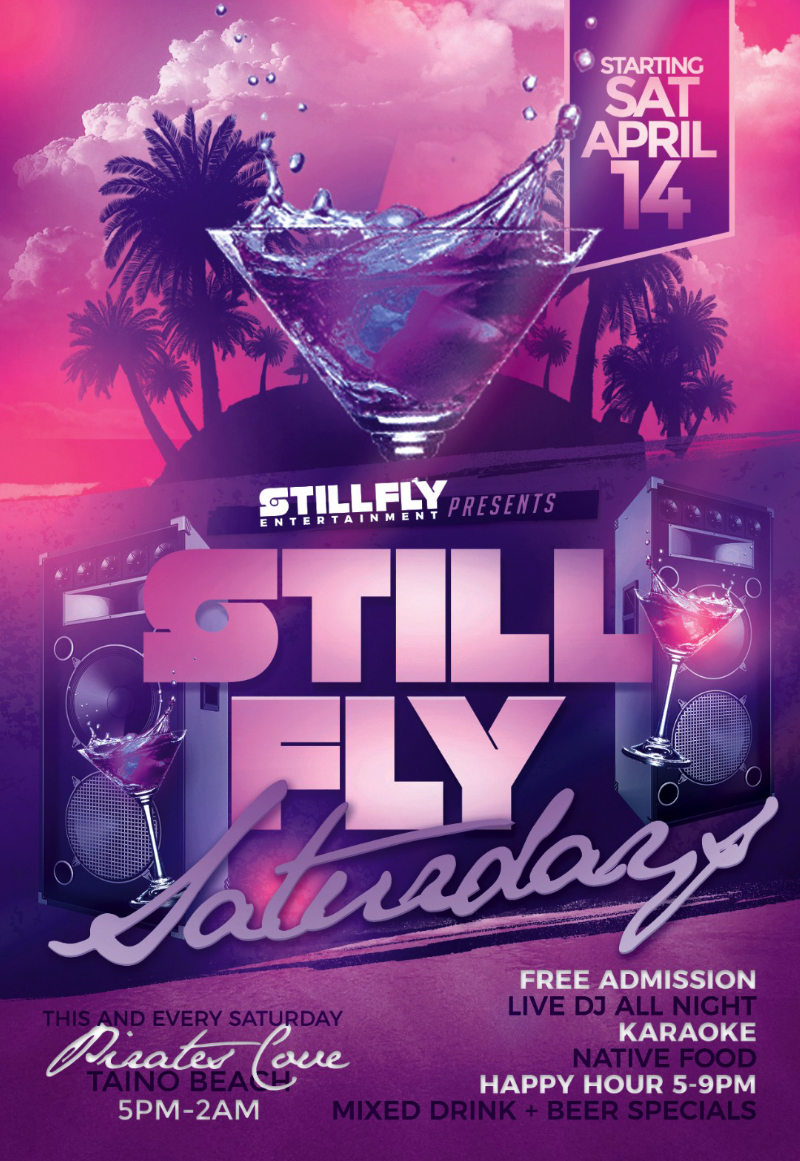 Still Fly Saturdays Hosted by Still Fly Entertainment