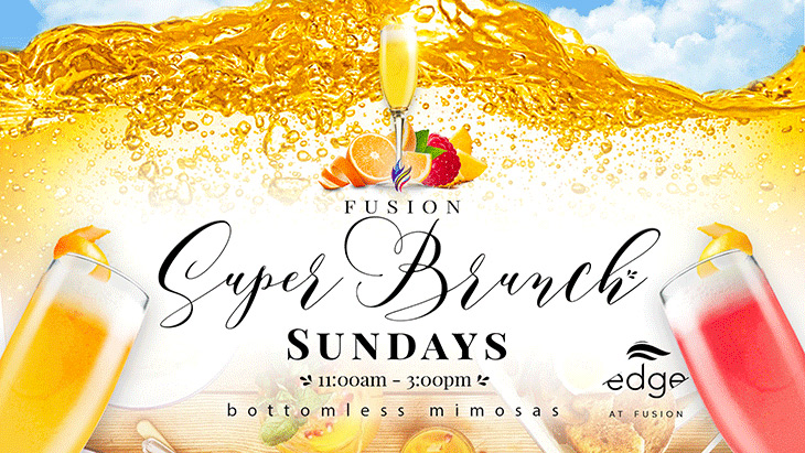 Edge at Fusion | Fusion Super Brunch Every Sunday