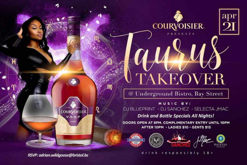 Taurus Take Over Hosted by Bistro Underground Bahamas