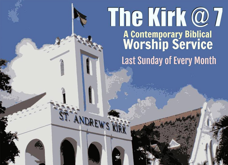 The Kirk at 7 Hosted by St. Andrew's Presbyterian Kirk