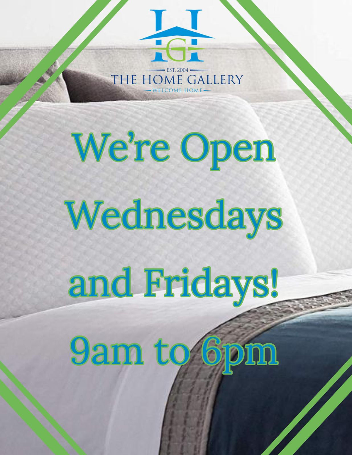 The Home Gallery. We're Open Wednesdays and Fridays